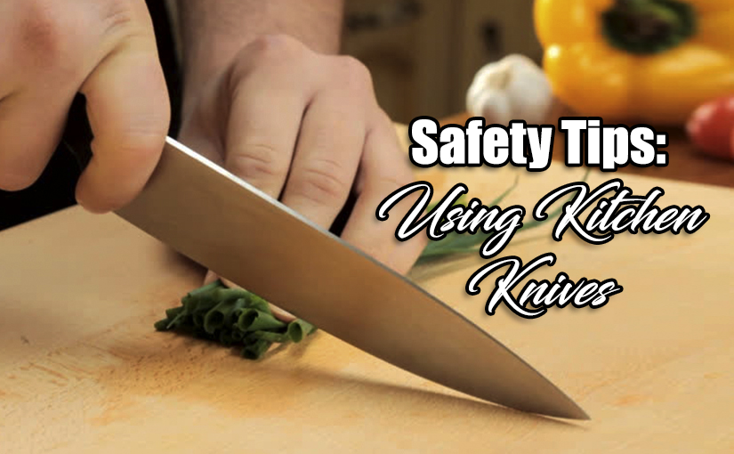 Safety Tips: Using KitchenKnives